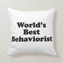 World's Best Behaviorist Throw Pillow