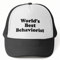 World's Best Behaviorist Trucker Hat