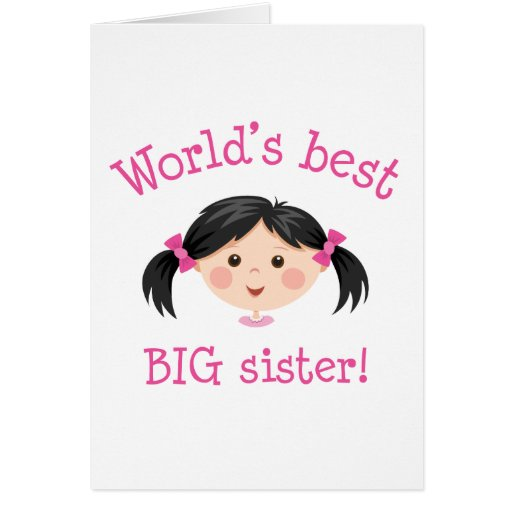 Worlds best big sister - asian girl greeting card
