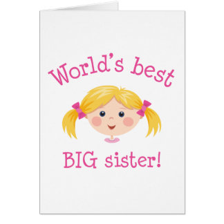 Worlds best big sister - blond hair card