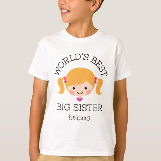 Worlds best big sister blond hair personalized T-Shirt