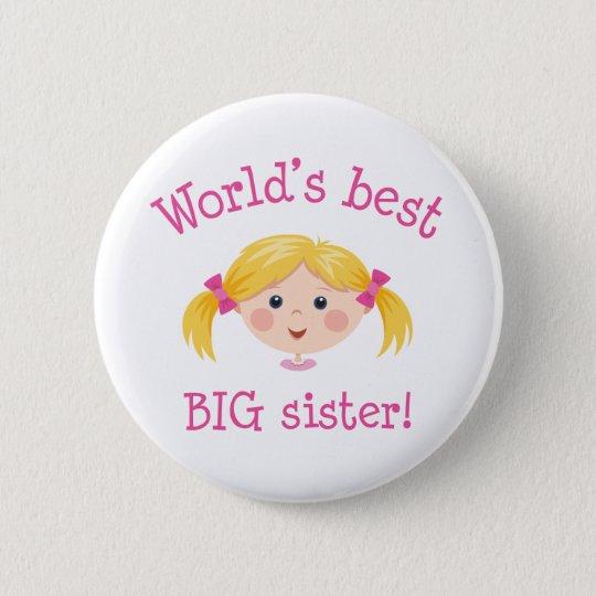 Worlds best big sister - blond hair pinback button