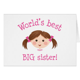 Worlds best big sister - brown hair cards