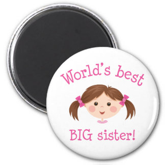 Worlds best big sister - brown hair magnet