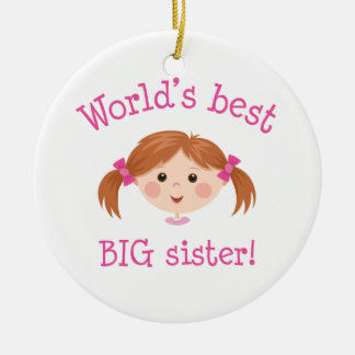 Worlds best big sister - light brown hair ceramic ornament