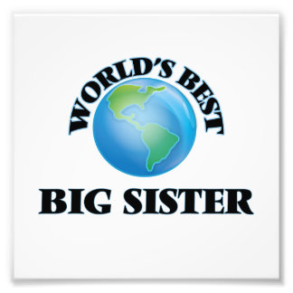 World's Best Big Sister Art Photo