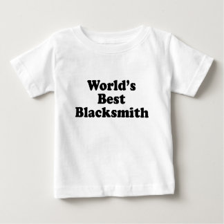 World's Best Blacksmith Baby T-Shirt