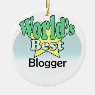World's best blogger ceramic ornament
