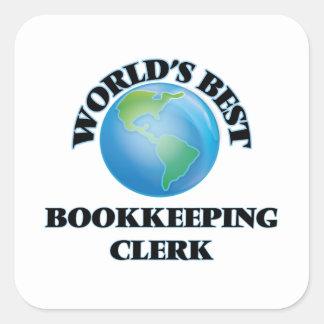 World's Best Bookkeeping Clerk Square Sticker