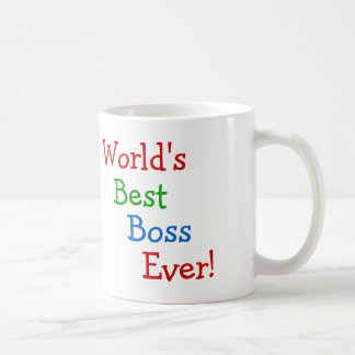 World's best boss ever coffee mug