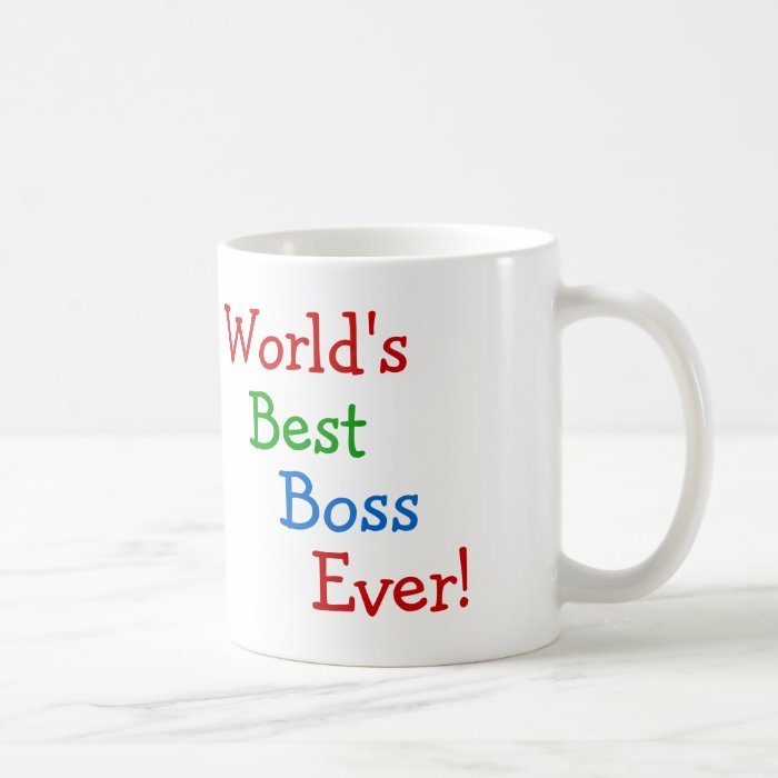 World 39 S Best Boss Ever Coffee Mug Zazzle