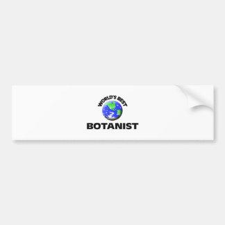 World's Best Botanist Bumper Sticker