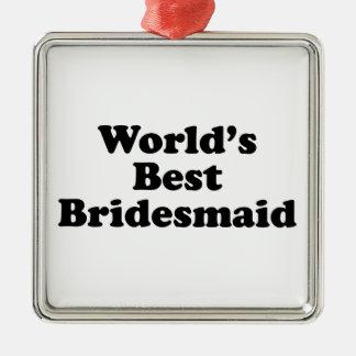 World's Best Bridesmaid Square Metal Christmas Ornament