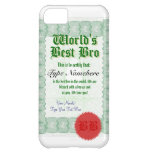 World's Best Bro Award Certificate Cover For iPhone 5C