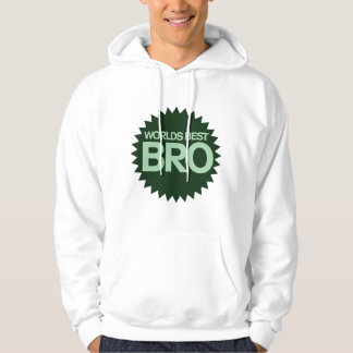 Worlds Best Bro Hoodie