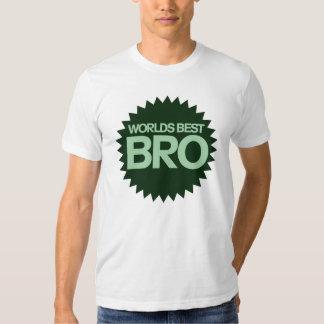 Worlds Best Bro Shirt