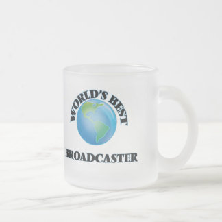 World's Best Broadcaster 10 Oz Frosted Glass Coffee Mug