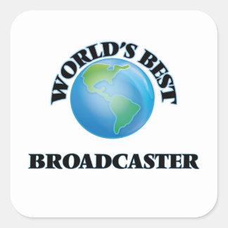 World's Best Broadcaster Square Sticker