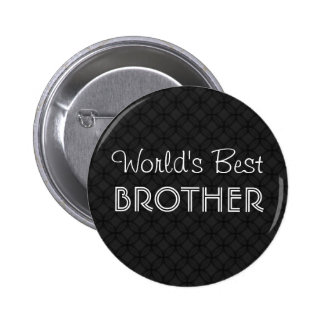 World's Best Brother Black and White Geometric v2 Button