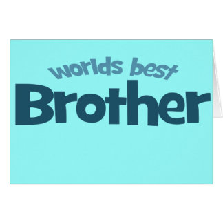 Worlds Best Brother Card
