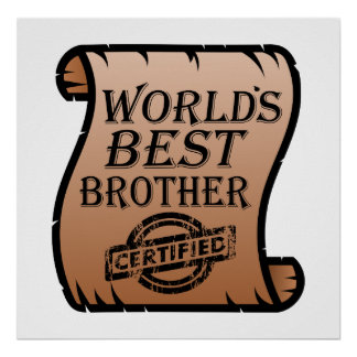 World's Best Brother Funny Certificate Poster