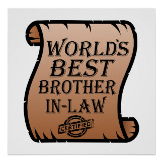 Worlds Best Brother-in-law Certificate Funny Poster