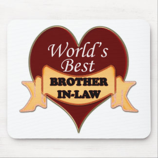 World's Best Brother-In-Law Mouse Pad