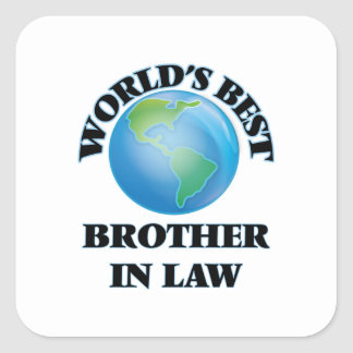 World's Best Brother-in-Law Square Sticker