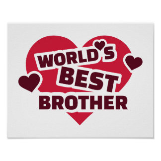 World's best brother poster
