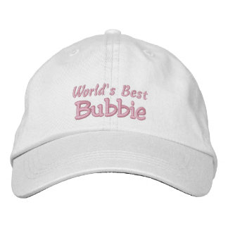 World's Best Bubbie-Grandparent's Day OR Birthday Embroidered Baseball Hat