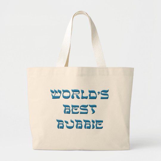 Worlds Best Bubbie Large Tote Bag