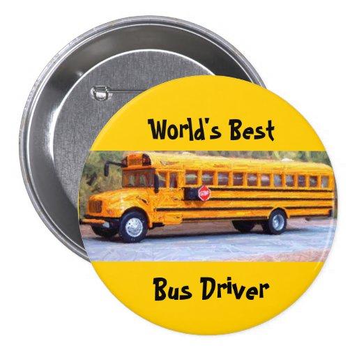 World's Best, Bus Driver Pinback Buttons
