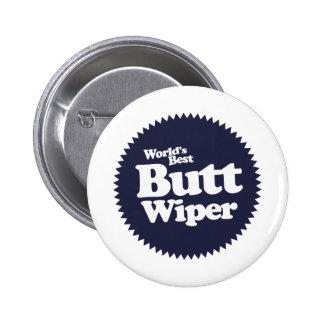 World's Best Butt Wiper Nurse CNA RNA 2 Inch Round Button