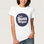 World's Best Butt Wiper Nurse CNA RNA T Shirt