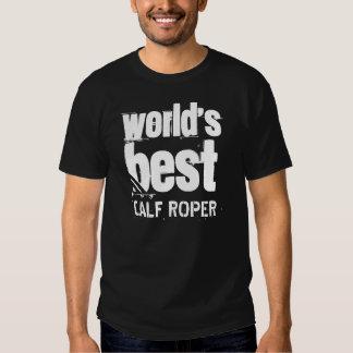 World's Best CALF ROPER Grunge Letters Tee Shirt