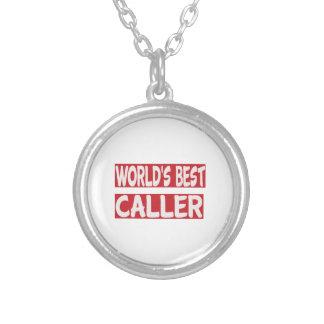 World's Best Caller. Pendants