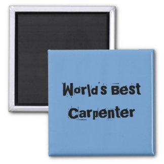 World's Best Carpenter Magnet
