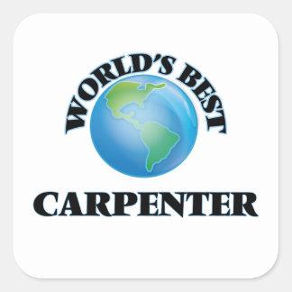 World's Best Carpenter Square Sticker
