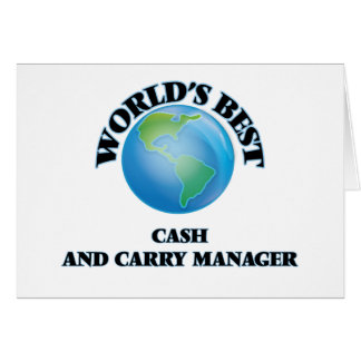 World's Best Cash And Carry Manager Stationery Note Card