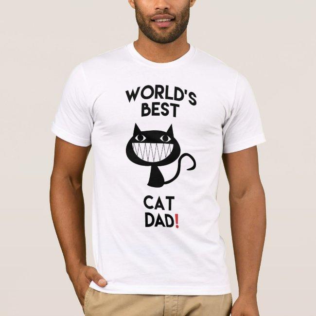 World's best cat dad! Fun T-Shirt