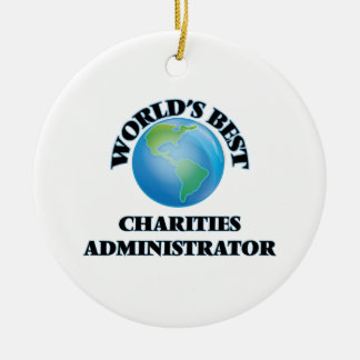 World's Best Charities Administrator Ornament