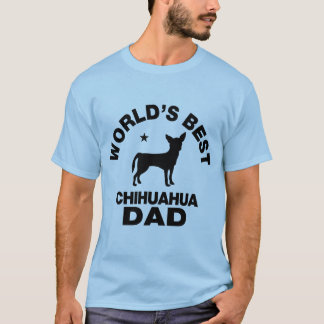 world's best chihuahua dad T-Shirt