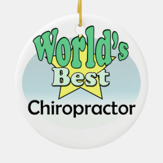 World's best Chiropractor Ceramic Ornament