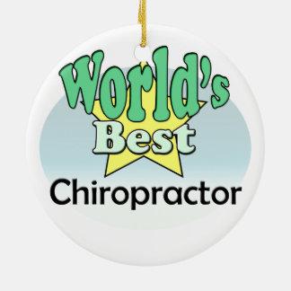 World's best Chiropractor Ceramic Ornament