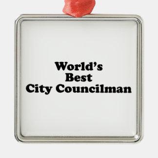 World's Best City Councilman Metal Ornament