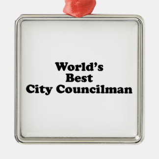 World's Best City Councilman Square Metal Christmas Ornament