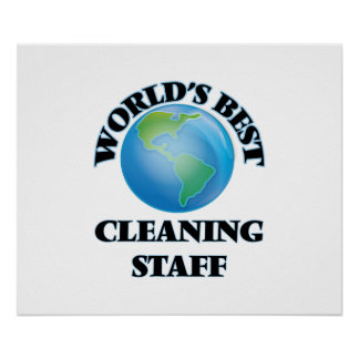 World's Best Cleaning Staff Poster