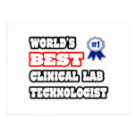 World's Best Clinical Lab Technologist Post Card