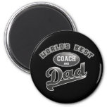 World's Best Coach & Dad 2 Inch Round Magnet