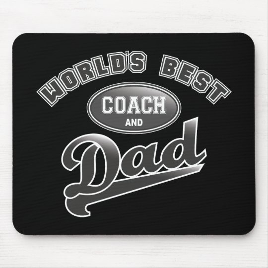 World's Best Coach & Dad Mouse Pad